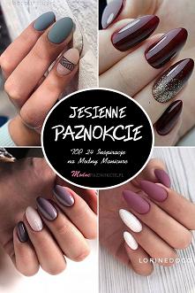 Jesienne Paznokcie – TOP 24...