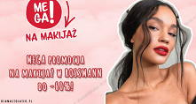 MEGA promocja na makijaż w ...