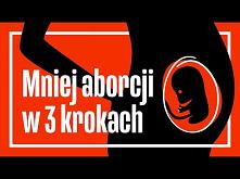 ZAKAZ ABORCJI to nie rozwią...