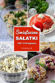 Sałatki na Święta – TOP 12 ...