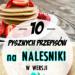 FIT Naleśniki: 10 Pysznych Przepisów