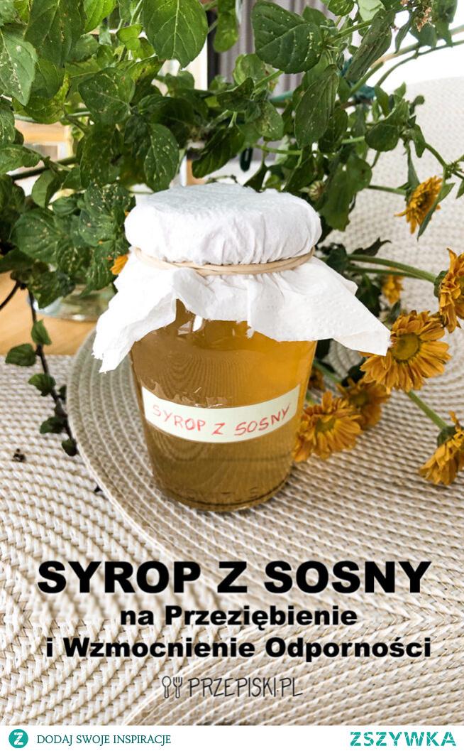 Domowy Syrop z Sosny na Przeziębienie i Wzmocnienie Odporności