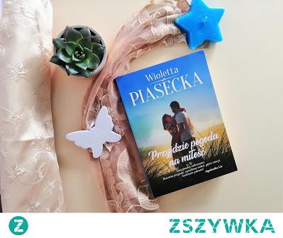 """""""Przyjdzie pogoda na miłość"""" - Wioletta Piasecka  Mądra książka z duszą, a kobiece rozterki aż kipią niczym wulkan w czasie erupcji."""