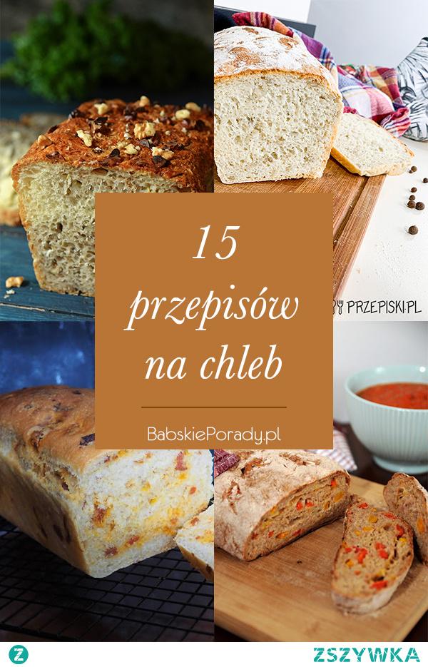 15 przepisów na chleb domowej roboty