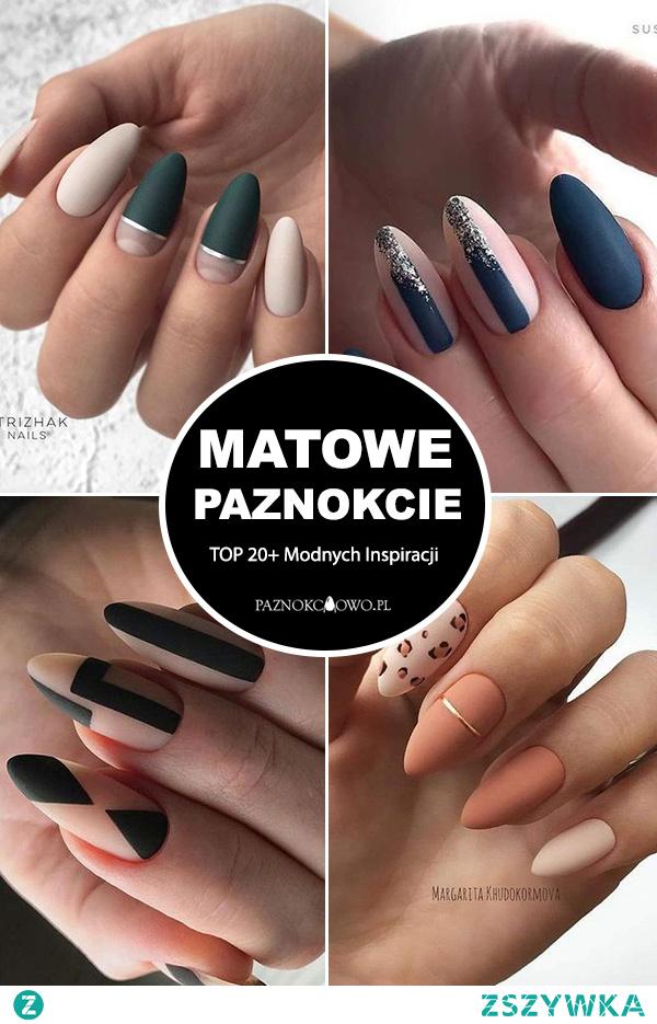 TOP 20+ Modnych Inspiracji na Matowe Paznokcie – Musicie Je Zobaczyć!