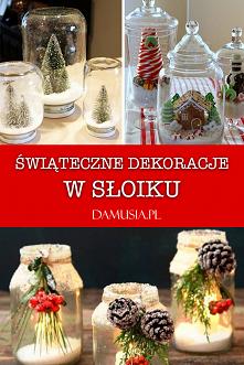Świąteczne Dekoracje w Słoi...