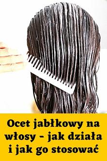 Ocet jabłkowy na włosy – jak działa i jak go stosować
