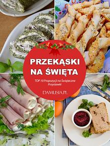 Przekąski na Święta – TOP 1...