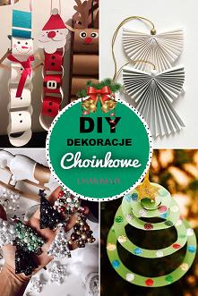 DIY Dekoracje Choinkowe – N...