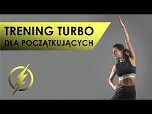 Trening Turbo Dla Początkuj...
