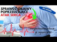 Na miesiąc przed atakiem serca, twoje ciało będzie wysyłało Ci znaki ostrzegawcze