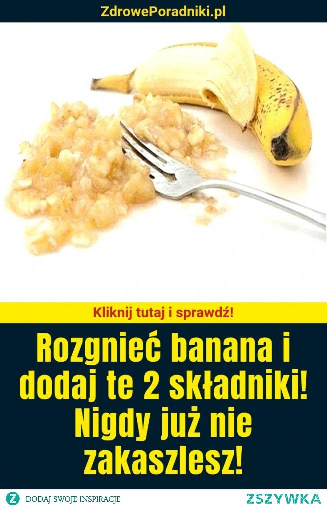Rozgnieć banana i dodaj te 2 składniki! Nigdy już nie zakaszlesz!