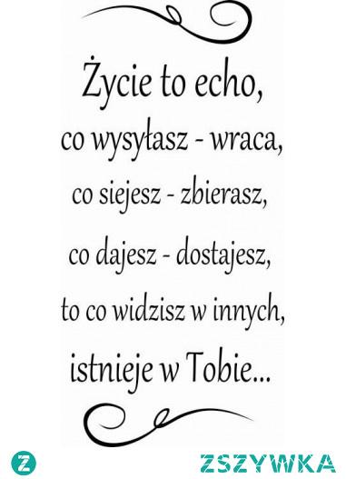 Życie to echo...