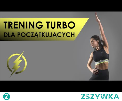 Trening Turbo Dla Początkujących - Ćwiczenia Na Stojąco Dla Dzieci i Dorosłych