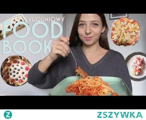 Co jadłam w tygodniu - FOODBOOK inspiracyjny