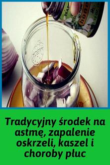 Tradycyjny środek na astmę, zapalenie oskrzeli, kaszel i choroby płuc