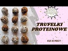 Trufle proteinowe video przepis :)