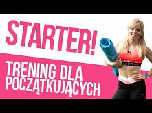 STARTER 1 - łatwy trening ...