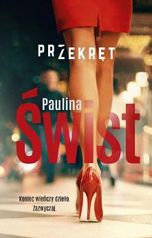 Przekręt t. 3 - Paulina Świst