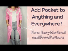 DIY | How to Add Pocket to Anything and Everywhere | New Super Easy Way |Free Pattern