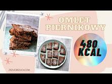 Omlet piernikowy - pyszny p...