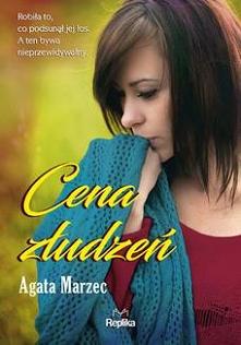 Cena złudzeń - Agata Marzec  Wiedziała już wszystko. Tulił się do niej potwór w ludzkiej skórze. Nie mógł wiedzieć, czym jest serce, bo sam go nie miał. Kochał tylko siebie.    ...