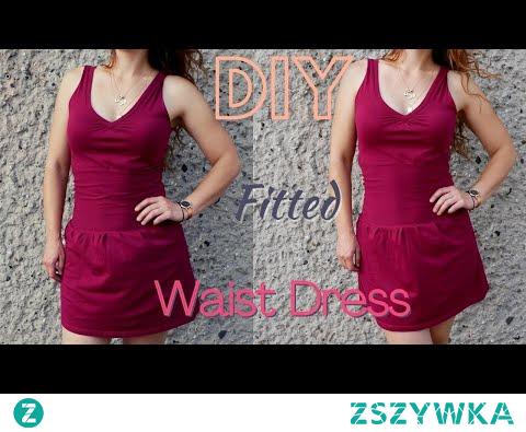 DIY |  Fitted Waist Dress  | Thrift Flip