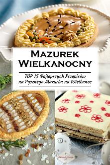Mazurek Wielkanocny – TOP 1...