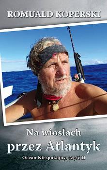"""""""Na wiosłach przez Atl..."""