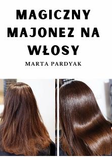 maska majonezowa na włosy HIT