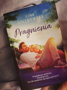 #ilonagolebiewska #pragnien...