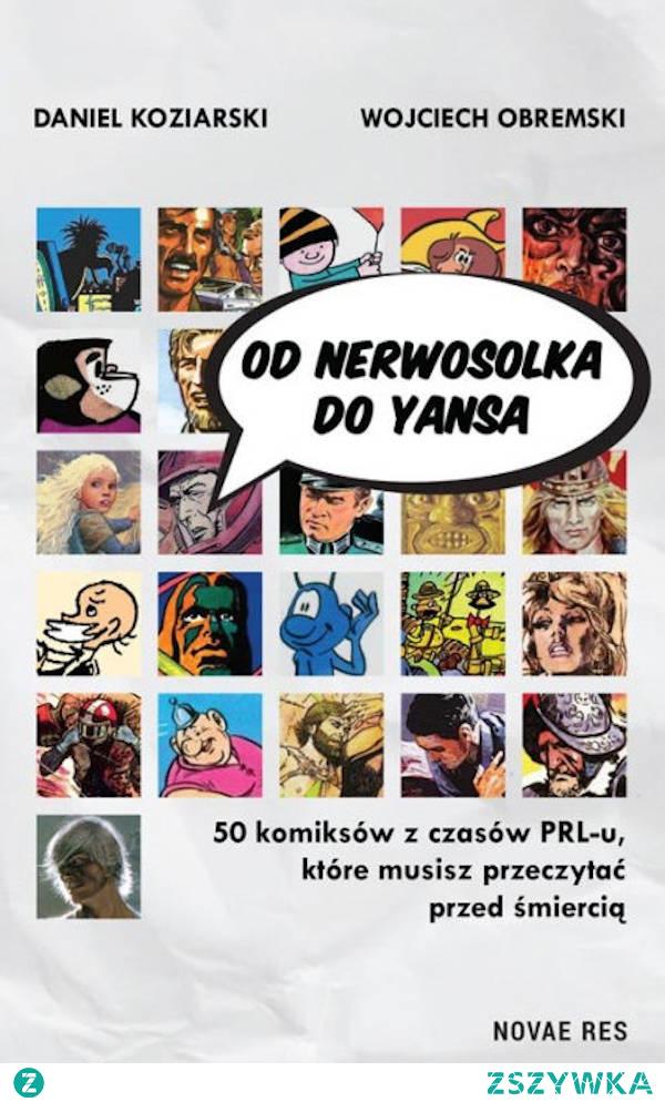 """Polecam """"Od Nerwosolka do Yansa"""" każdemu, kto chce się zapoznać z powojenną historią komiksu polskiego, który do dzisiaj ma wielu fanów i cieszy się niesłabnącym powodzeniem. Każdy znajdzie tu coś dla siebie, a starszym czytelnikom może się łezka w oku zakręci na wspomnienie dzieciństwa, czy młodości spędzonej z opisanymi tu komiksami."""