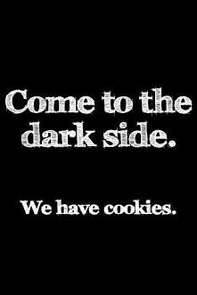 We Have Cookies -.-