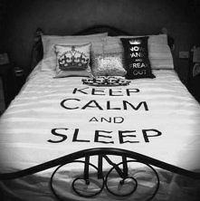 Keep Calm and Sleep.
