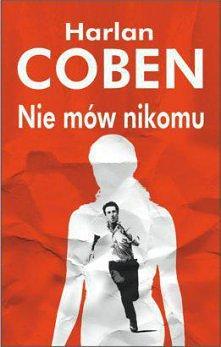 Nie mów nikomu, Harlan Coben