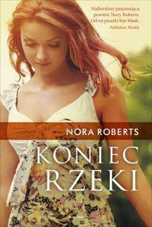Koniec rzeki Nora Roberts