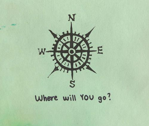 where will you go?