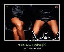 Haha ;D Auto czy Motocykl <3