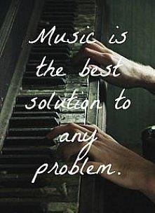 Muzyka jest rozwiązaniem ka...