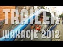 Wakacje 2012  Krótki trailer z wakacji 2012