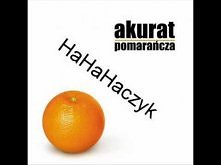 Akurat - HaHaHaczyk ( Dysko...