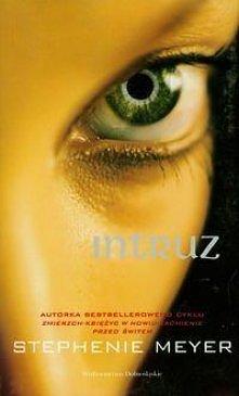 Intruz Stephanie Meyer autorki Zmierzchu. Wzruszająca opowieść o miłości.