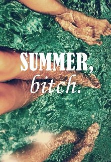 summer bitch