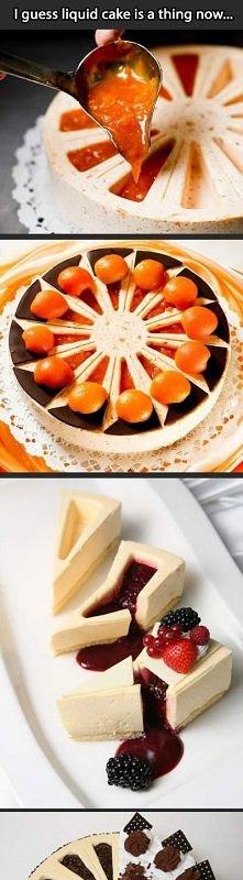 Liquid cake :D