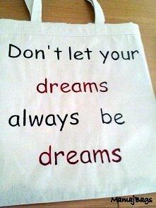 """""""Don't let your dreams"""" - jeśli jesteś zainteresowana zakupem ..."""