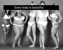 Każde ciało jest piękne :)