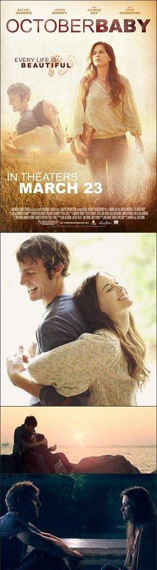 'OctoberBaby' Życie jest piękne! (2011) -Bardzo wzruszający film.