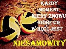 każdy moment ♥