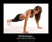 Motywacja.!