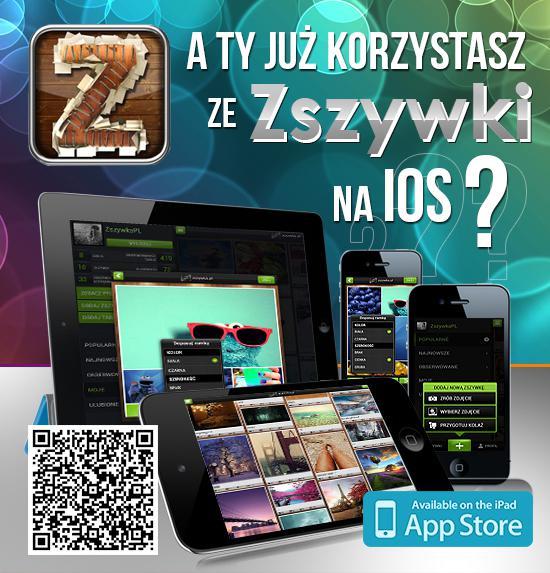 Jesteś posiadaczem iPhona lub iPada? Mamy dla Ciebie świetną wiadomość - teraz Zszywka będzie zawsze z Tobą!  Wypróbuj jako jeden z pierwszych naszą aplikację i oceń ją! Pamiętaj, że Twoja opinia jest dla nas najważniejsza :)